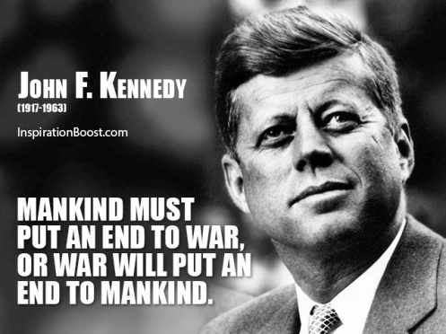 john-f-kennedy-end-war-quotes